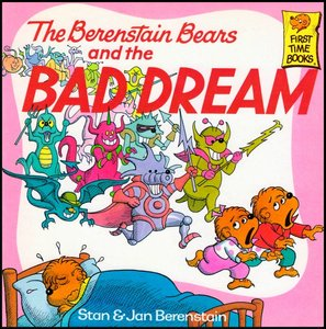 The Berenstain Bears and the Bad Dream [First Time Books] free download