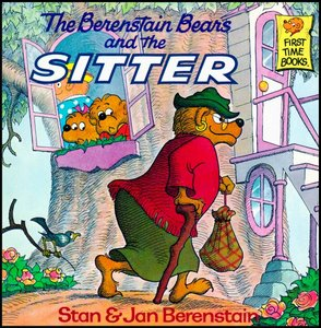 The Berenstain Bears and the Sitter [First Time Books] free download