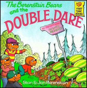 The Berenstain Bears and the Double Dare [First Time Books] free download