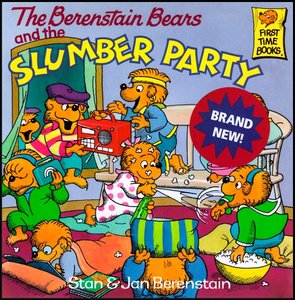 The Berenstain Bears and the Slumber Party [First Time Books] free download
