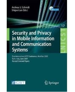 Security and Privacy in Mobile Information and Communication Systems free download