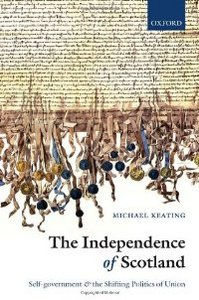 The Independence of Scotland: Self-Government and the Shifting Politics of Union free download