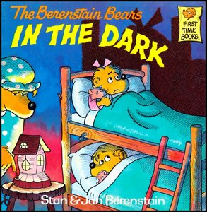The Berenstain Bears in the Dark [First Time Books] free download