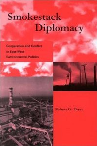 Smokestack Diplomacy: Cooperation and Conflict in East-West Environmental Politics free download
