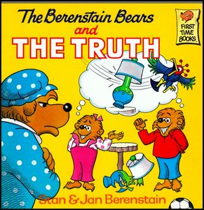 The Berenstain Bears and the Truth [First Time Books] free download