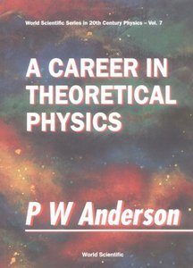 A Career in Theoretical Physics free download