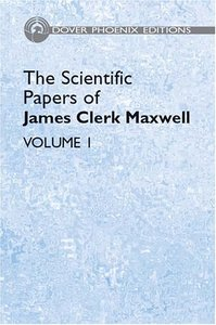 The Scientific Papers of James Clerk Maxwell, Vol. 1 free download