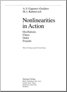 Nonlinearities in Action: Oscillations Chaos Order Fractals free download