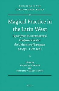 Magical Practice in the Latin West (Religions in the Graeco-Roman World) free download