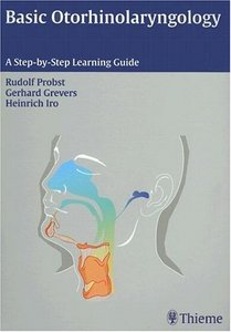 Basic Otorhinolaryngology: A Step-by-Step Learning Guide free download