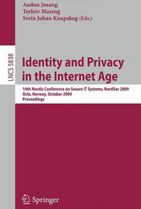 Identity and Privacy in the Internet Age: 14th Nordic Conference on Secure IT Systems free download