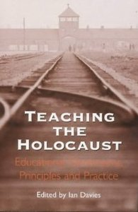Teaching the Holocaust: educational dimensions, principles and practice free download
