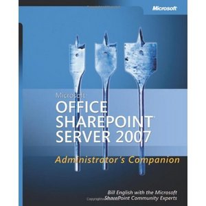 Microsoft Office SharePoint Server 2007 Administrator's Companion free download