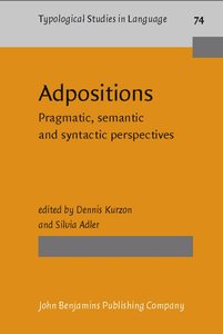 Adpositions: Pragmatic, Semantic and Syntactic Perspectives (Typological Studies in Language) free download