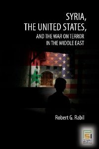 Syria, the United States, and the War on Terror in the Middle East (Greenwood Guides to American R) free download