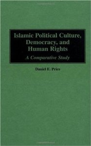 Islamic Political Culture, Democracy, and Human Rights: A Comparative Study free download