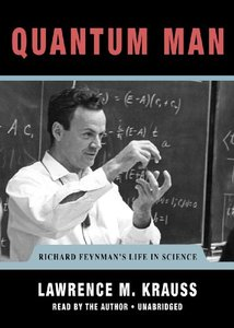 Quantum Man: Richard Feynman's Life in Science free download