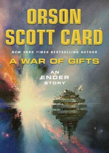 Orson Scott Card - A War of Gifts: An Ender Story free download