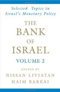 The Bank of Israel: Volume 2: Selected Topics in Israel's Monetary Policy free download