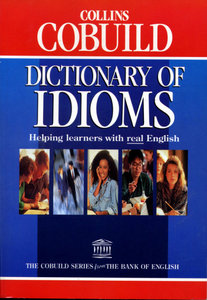 Collins Cobuild dictionary of idioms (2nd edition) free download