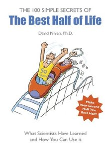 100 Simple Secrets of the Best Half of Life 2005 by David Niven PDF eBook