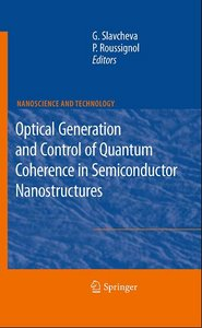 Optical Generation and Control of Quantum Coherence in Semiconductor Nanostructures free download
