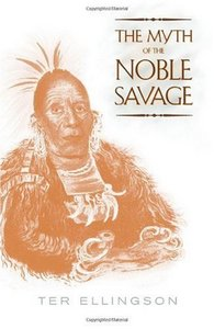 The Myth of the Noble Savage free download
