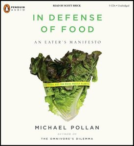 In Defense of Food: An Eater's Manifesto [Audiobook] free download