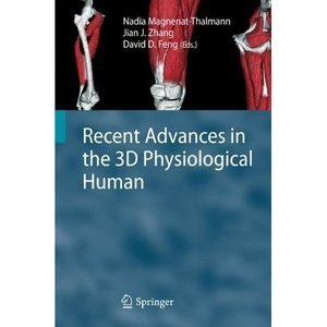 Recent Advances in the 3D Physiological Human free download