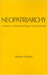 Neopatriarchy: A Theory of Distorted Change in Arab Society free download