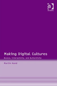 Martin Hand - Making Digital Cultures free download
