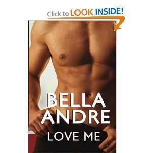 Love Me: (Take Me sequel) - Bella Andre free download