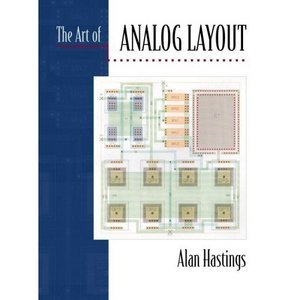 The Art Of Analog Layout Alan Hastings, Roy Alan Hastings