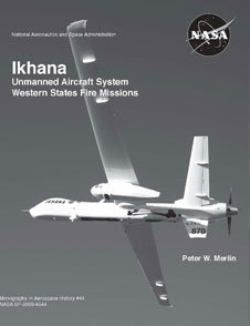 Ikhana: Unmanned Aircraft System, Western States Fire Missions free download