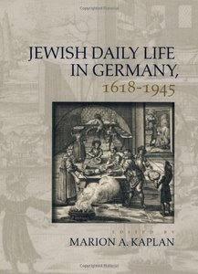 Jewish Daily Life in Germany, 1618-1945 free download