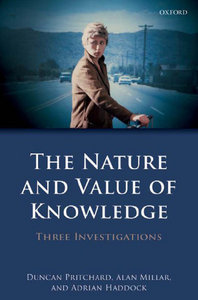 The Nature and Value of Knowledge: Three Investigations free download