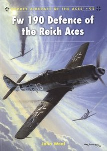 Fw 190 Defence of the Reich Aces (Osprey Aircraft of the Aces 92) free download
