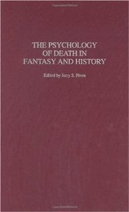The Psychology of Death in Fantasy and History free download