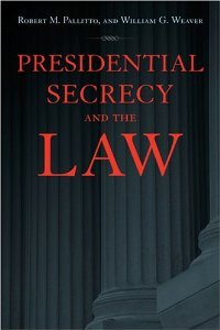 Presidential Secrecy and the Law free download