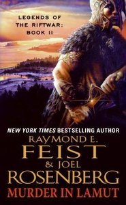 Raymond E. Feist - Murder in LaMut: Legends of the Riftwar: Book II free download