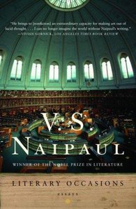 V.S. Naipaul - Literary Occasions: Essays free download