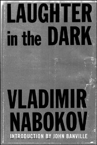 Vladimir Nabokov - Laughter in the Dark free download