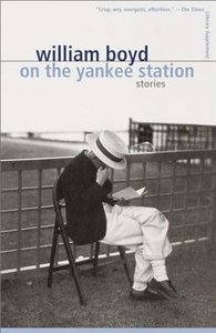 William Boyd - On the Yankee Station: Stories free download