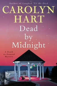 Carolyn Hart - Dead by Midnight: A Death on Demand Mystery free download