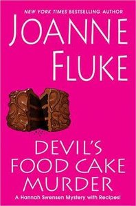 Devil's Food Cake Murder (Hannah Swensen Mysteries) - Joanne Fluke free download