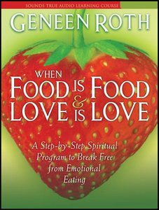 When Food Is Food and Love Is Love [Audiobook] free download