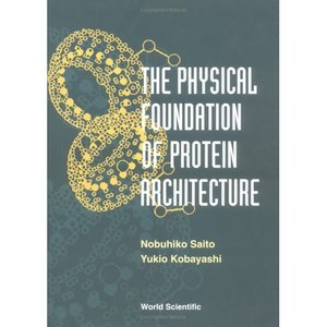 The Physical Foundation of Protein Architecture free download