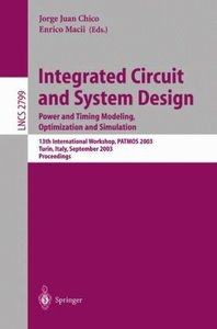 Integrated Circuit and System Design free download