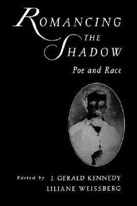 Romancing the Shadow: Poe and Race download dree