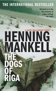 Henning Mankell - The Dogs of Riga free download